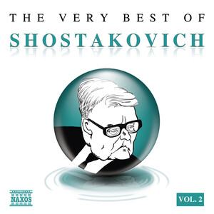 The Very Best of Shostakovich, Vol.2