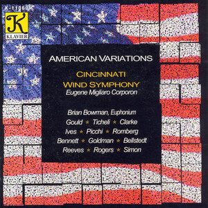American Variations: Wind Symphony Works by Gould, W.Schuman, Bennett, etc.