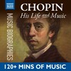 Chopin: His Life In Music