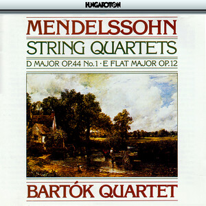 Mendelssohn: String Quartet No.1 and 3