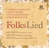 Beethoven, Britten and Haydn: FolksLied (Live)