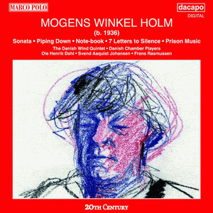 Mogens Winkel Holm: Sonata; Piping Down; Note-Book