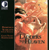 Ladders to Heaven: 16 Late Sonatas by Domenico Scarlatti