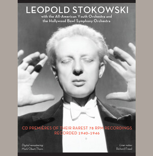 Leopold Stokowski with the All-American Youth Orchestra and The Hollywood Bowl Symphony Orchestra