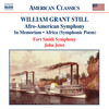 William Grant Still: Afro-American Symphony; In Memoriam; Africa (Symphonic Poem)