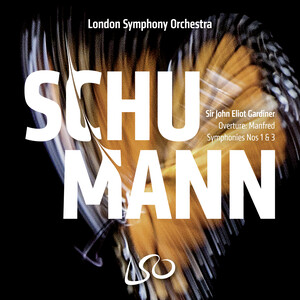 Schumann: Symphonies No.1 and 3