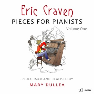 Eric Craven: Pieces for Pianists, Vol.1