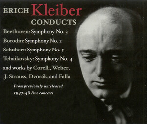 Erich Kleiber Conducts 1947-48 NBC Concerts: Works by Borodin, Dvořák, Weber, etc.