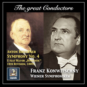 The Great Conductors: Franz Konwitschny (Remastered 2017)