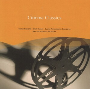 Cinema Classics: Works by R. Strauss, Puccini, Mozart, etc.
