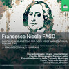 Fago: Cantatas for Solo Voice and Continuo, Vol.2
