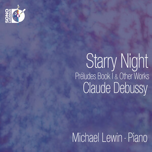 Debussy: Starry Night; Preludes, Book I and Other Works