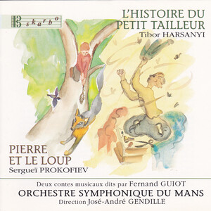 Prokofiev: Peter and the Wolf; Harsanyi: The Brave Little Tailor