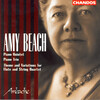 Amy Beach: Piano Quintet; Piano Trio; Theme and Variations for Flute and String Quartet
