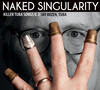 Killer Tuba Songs, Vol.2: Naked Singularity