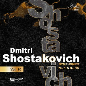 Dmitri Shostakovich, Vol.10: Symphonies No.1 and 15