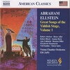 Abraham Ellstein: Great Songs of the Yiddish Stage, Vol. 1