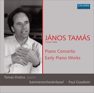 János Tamás: Piano Concerto; Early Piano Works