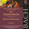 J.S. Bach: A Book of Chorale-Settings – Passion
