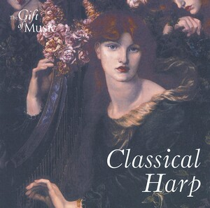 Classical Harp: Works by Massenet, Offenbach, Saint-Saëns, etc.