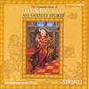 All Goodly Sports: Music of Henry VIII