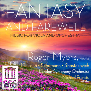 Fantasy and Farewell: Works for Viola by McLean, Schumann and Shostakovich