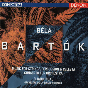 Bartók: Music for Strings, Percussion and Celesta, Concerto for Orchestra