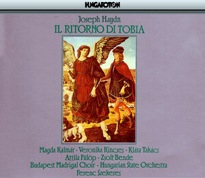 Haydn: Ritorno Di Tobia (Il) 'The Return of Tobias'