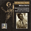 All That Jazz, Vol.16, Miles Davis: Concierto de Aranjuez and Other Classics In Studio and On Stage