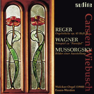 Organ Works by Reger, Wagner and Mussorgsky