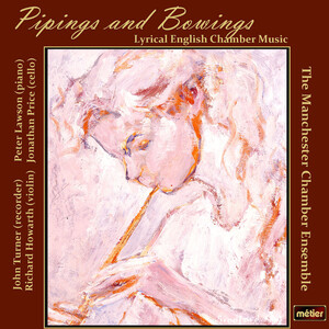 Pipings and Bowings: Lyrical English Chamber Music