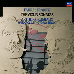 Fauré: Violin Sonata in E minor / Franck: Violin Sonata in A etc.