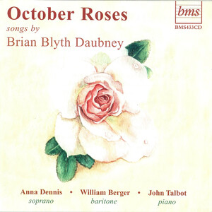 October Roses: Songs by Brian Blyth Daubney