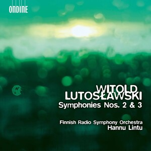 Lutosławski: Symphonies No.2 and 3
