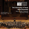 The University of Texas Wind Ensemble: Works by Hindemith, Hummel and Grantham