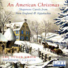 An American Christmas: Shapenote Carols from New England and Appalachia
