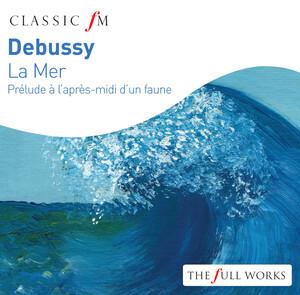 Debussy: La Mer and Prélude à l'après-midi d'un faune ...