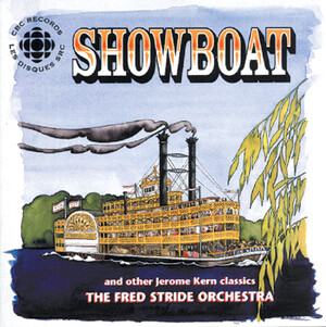 Showboat and Other Jerome Kern Classics