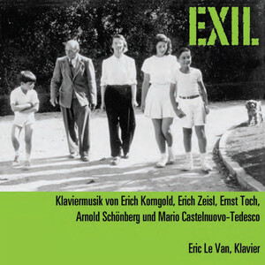 Exil: Piano Works by Korngold, Zeisl, Toch, etc.