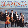 Glazunov: 5 Novelettes for String Quartet, Op.15; String Quartet No.5, Op.70