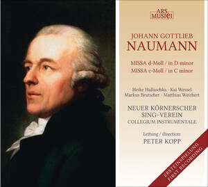 Johann Gottlieb Naumann: Missa in D minor; Missa in C minor