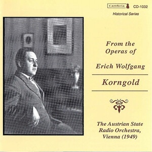 From the Operas of Erich Wolfgang Korngold