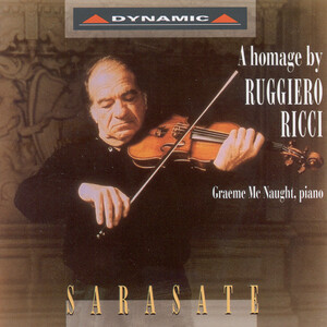 Sarasate: A Homage by Ruggiero Ricci