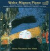 Welte-Mignon Piano: Works by Weber, Delibes, Liszt, etc.
