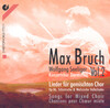 Bruch: Songs for Mixed Choir Vol.2