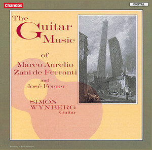 The Guitar Music of Marco Aurelio, Zani de Ferranti and José Ferrer