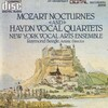 Mozart Nocturnes and Haydn Vocal Quartets