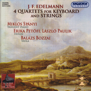 J.F. Edelmann: 4 Quartets for Keyboard and Strings