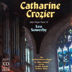 Sowerby: Fantasy For Flute Stops; Requiescat In Pace; Symphony In G Major For Organ