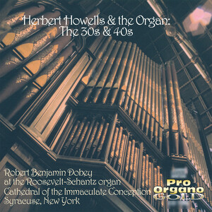 Howells: Organ Music